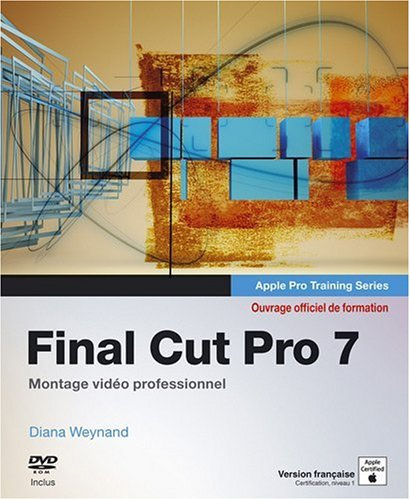 Final cut pro 7 certification apple: Amazon ca: Weynand d