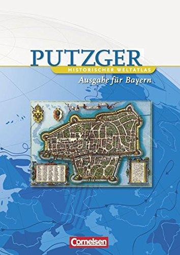 Putzger   Historischer Weltatlas    103. Auflage   Kartenausgabe Bayern  Atlas Mit Register