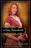 A Love Surrendered, Julie Lessman, 0800734173