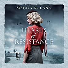 Hearts of Resistance Audiobook by Soraya M. Lane Narrated by Elizabeth Knowelden