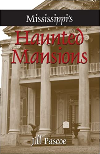Mississippi's Haunted Mansions