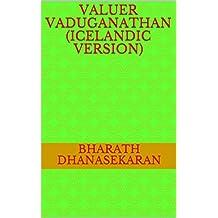 Valuer Vaduganathan (Icelandic Version) (Icelandic Edition)