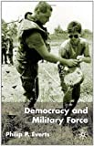img - for Democracy and Military Force book / textbook / text book