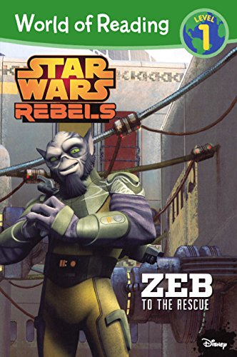 Star Wars Rebels: Zeb To The Rescue (Turtleback School & Library Binding Edition) (World of Reading, Level 1: Star Wars Rebels) pdf
