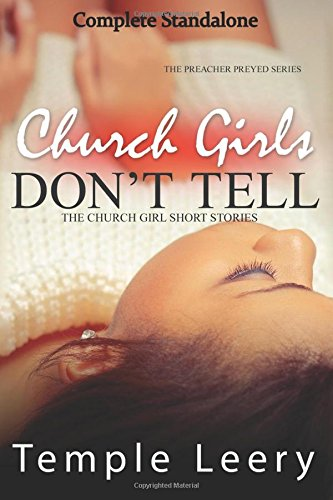Books : Church Girls Don't Tell (Complete Standalone): African American Romance, Drama & Suspense (The Preacher Preyed)