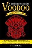 Voodoo: The Secrets of Voodoo from Beginner to