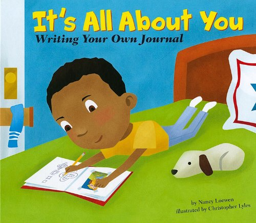 It's All About You: Writing Your Own Journal (Writer's Toolbox) pdf