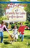 A Family for Luke, Carolyne Aarsen, 0373875126