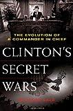 Clinton's Secret Wars, Richard Sale, 031237366X