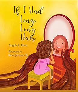 If I Had Long, Long Hair by [Hunt, Angela]