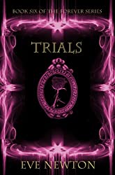 Trials (The Forever Series, Book 6)