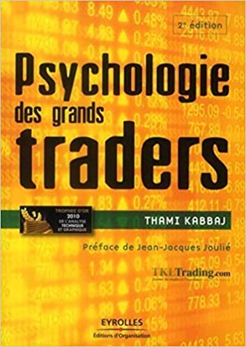 Amazon Fr Psychologie Des Grands Traders Thami Kabbaj