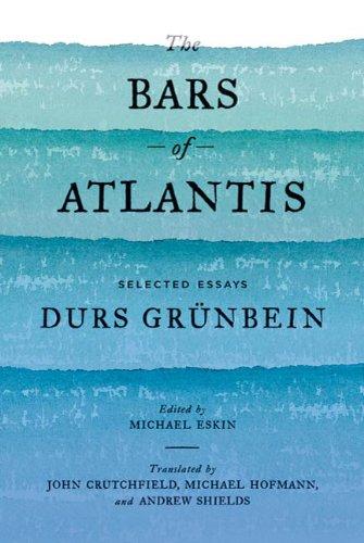 The Bars of Atlantis: Selected Essays (Bar Atlantis)