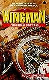 Freedom Express (Wingman, No 7)
