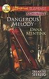 Dangerous Melody, Dana Mentink, 0373675348