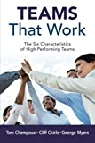 img - for Teams That Work: The Six Characteristics of High Performing Teams by Cliff Chirls (2015-09-17) book / textbook / text book