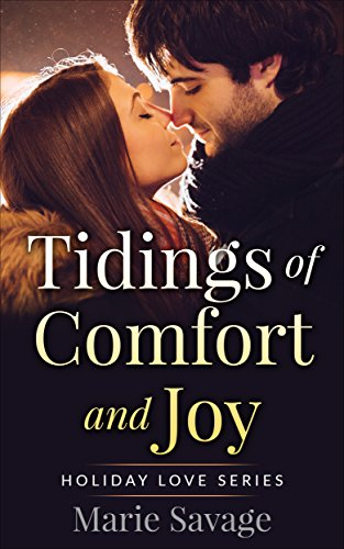 Tidings of Comfort and Joy (Holiday Love Book 1)