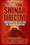 img - for The Shinar Directive: Preparing the Way for the Son of Perdition's Return book / textbook / text book
