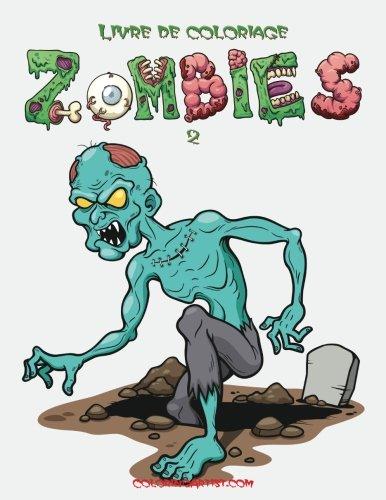 Livre de coloriage Zombies 2 (Volume 2) (French Edition) -