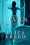 The Devil's Playground (Faraway Book 1)