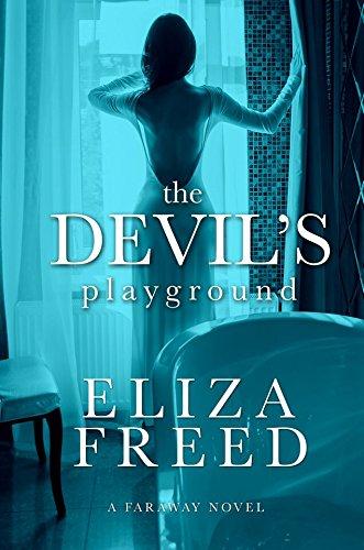Amazon The Devils Playground Faraway Book 1 Ebook Eliza