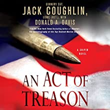 An Act of Treason Audiobook by Donald A. Davis, Jack Coughlin Narrated by Luke Daniels