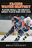 Facing Wayne Gretzky: Players