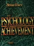 img - for The Psychology of Achievement Cassette Series By Brian Tracy book / textbook / text book