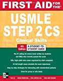img - for First Aid for the USMLE Step 2 CS, Fourth Edition (First Aid USMLE) by Le, Tao, Bhushan, Vikas, Sheikh-Ali, Mae, Shahin, Fadi Abu (2012) Paperback book / textbook / text book