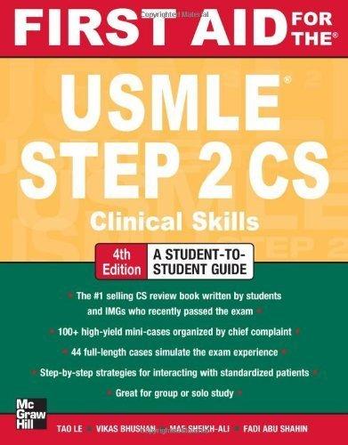 Download First Aid for the USMLE Step 2 CS, Fourth Edition (First Aid USMLE) by Le, Tao, Bhushan, Vikas, Sheikh-Ali, Mae, Shahin, Fadi Abu (2012) Paperback ebook