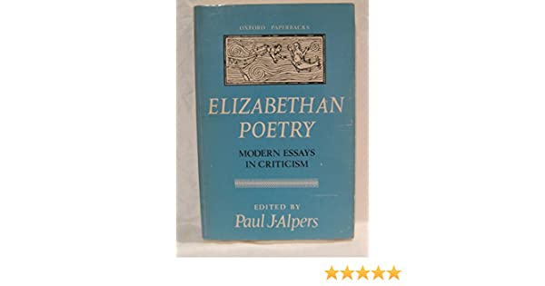 Thesis Statements For Essays Elizabethan Poetry Modern Essays In Criticism Alpers Paul J Ed  Amazoncom Books Essay On Business Communication also Thesis Statement Descriptive Essay Elizabethan Poetry Modern Essays In Criticism Alpers Paul J Ed  How To Write A Thesis Sentence For An Essay