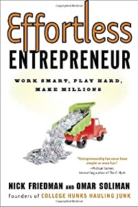Effortless Entrepreneur: Work Smart, Play Hard, Make Millions from Crown Business