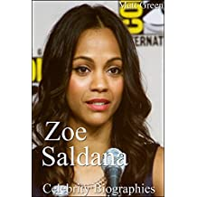 Celebrity Biographies - The Amazing Life Of Zoe Saldana - Famous Actors