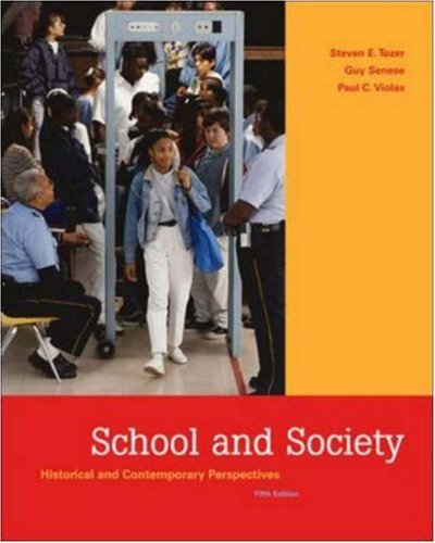 School and Society: Historical and Contemporary Perspectives with PowerWeb and Timeline