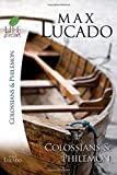 Books of Colossians and Philemon, Max Lucado, 1418509736