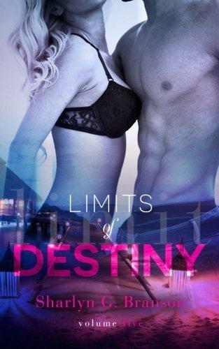Limits of Destiny Volume 5 by Sharlyn G. Branson - Shopping Mall Branson