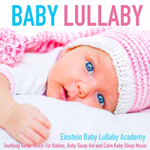 Baby Lullaby: Soothing Guitar ...