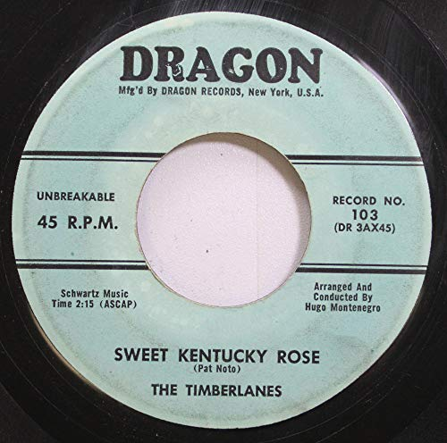 The Timberlanes 45 RPM Sweet Kentucky Rose / The Bamboo Tree