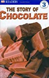 The Story of Chocolate, Caryn J. Polin and Dorling Kindersley Publishing Staff, 0756609917