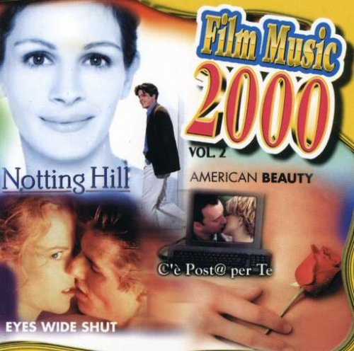 Film Music 2000 - Vol.2'. (Music From Notting Hill You've Got Mail Eyes Wide Shut Amer