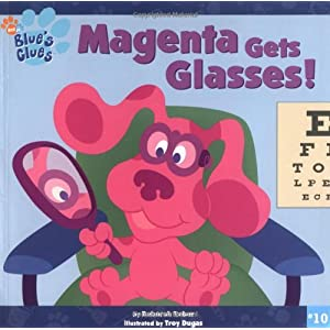 Magenta Gets Glasses! (Blues Clues #10)