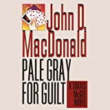 Front cover for the book Pale Gray For Guilt by John D. MacDonald