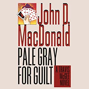 Pale Gray for Guilt Audiobook
