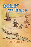 Boilin' the Billy, Ned Fenton, 1483606449