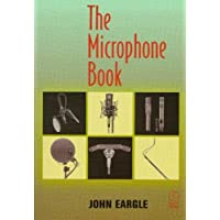 The Microphone Book (Audio Engineering Society Presents)