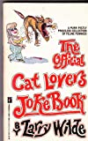 The Official Cat Lovers and Dog Lovers Joke Book, Larry Wilde, 0523417926