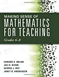 img - for Making Sense of Mathematics for Teaching: Grades 6-8 (Unifying Topics for an Understanding of Functions, Statistics, and Probability) book / textbook / text book