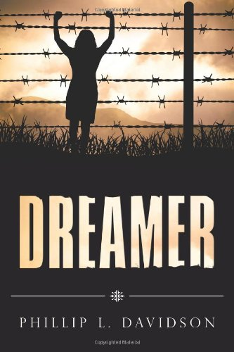Book: Dreamer by Phil L. Davidson