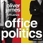 Office Politics | Oliver James