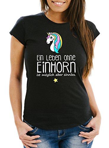 MoonWorks Damen T-Shirt - Ein Leben Ohne Einhorn ist Möglich aber Sinnlos - Einhorn Unicorn Slim Fit Unique Schwarz
